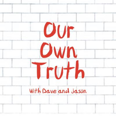 Our own truth