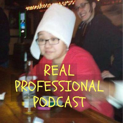 The Real Professional Podcast