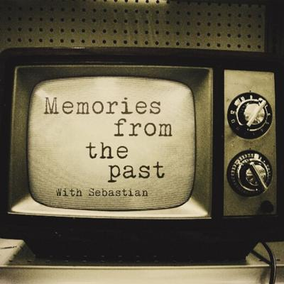 Memories from the Past