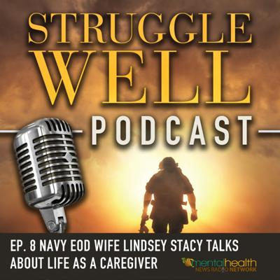 Cover art for Navy EOD Wife Lindsey Stacy talks about life as a caregiver