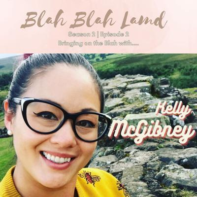Cover art for Blah with......Kelly McGibney | S2 E02