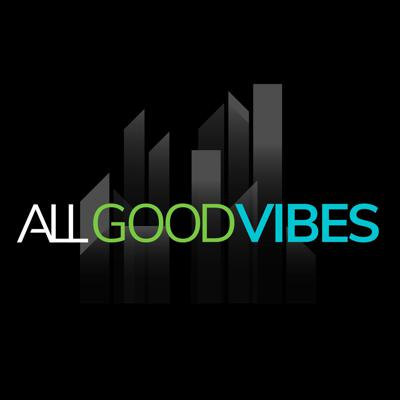 ALL GOOD VIBES