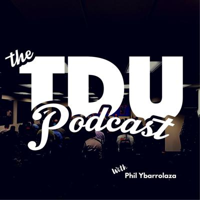 The TDU Podcast