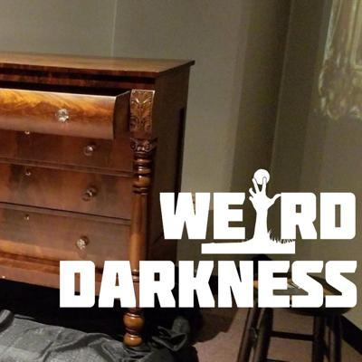 """Cover art for """"THE CONJURE CHEST"""" and 5 More True Paranormal Stories, and 2 Creepypastas! #WeirdDarkness"""