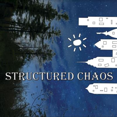 The Structured Chaos Podcast