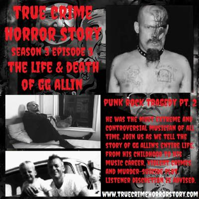 Cover art for S3E3: The Life & Death of GG Allin (Punk Rock Tragedy Pt. 2)