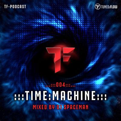 Cover art for TIME-MACHINE_004_(Mixed by DJ SPACEMAN)