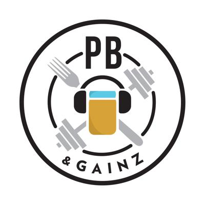 PB and Gainz Podcast