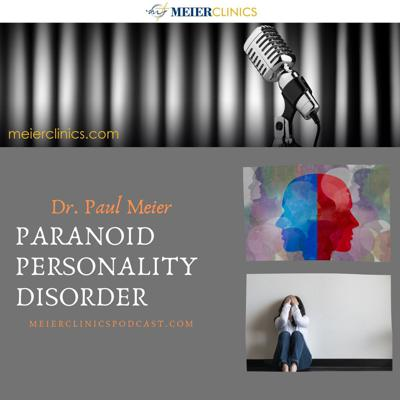 Cover art for Paranoid Personality Disorder with Dr. Paul Meier