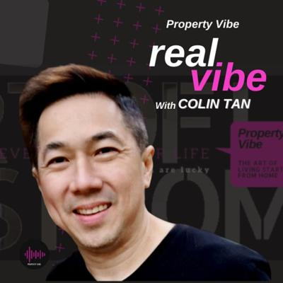 Real Vibe with Colin Tan