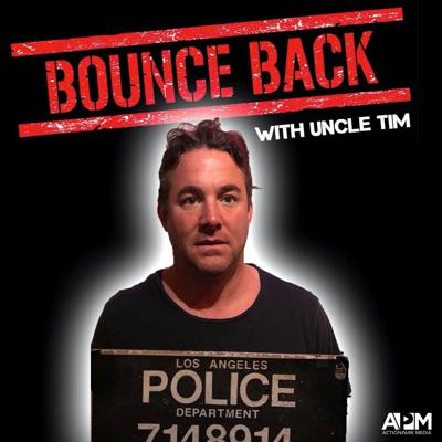 Bounceback with Uncle Tim
