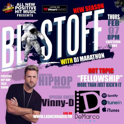 Blastoff - Fellowship More Than Just Kick'n It Feat. Vinny D