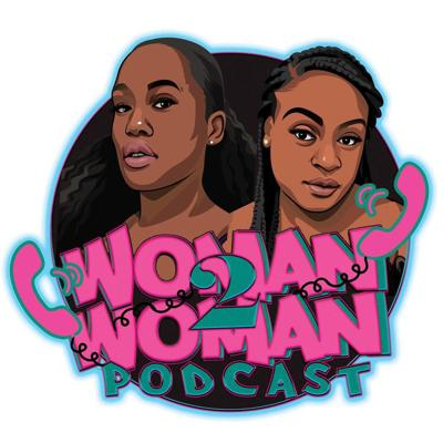 Cover art for Woman 2 Woman Podcast EP 42