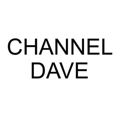 Channel Dave
