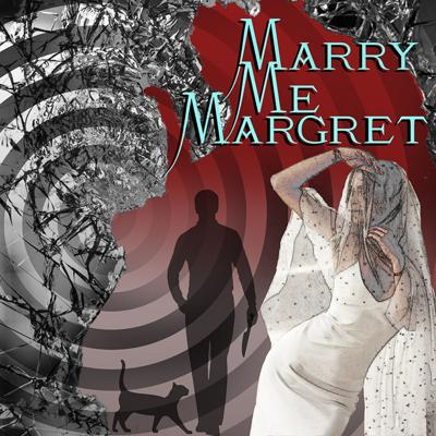 Marry Me Margret