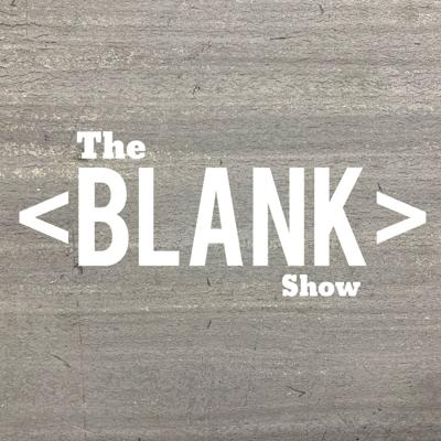 The Blank Show