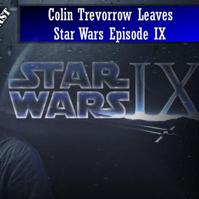 Cover art for Colin Trevorrow Leaves Star Wars Episode IX