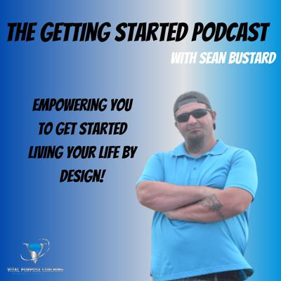 The Getting Started Podcast