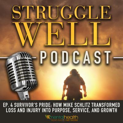 Cover art for Survivors Pride: How Mike Schlitz transformed loss and injury into purpose, service, and growth