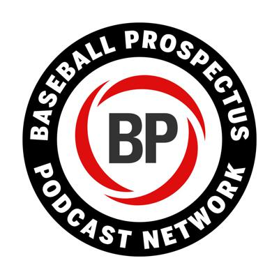 The Baseball Prospectus Podcast Network