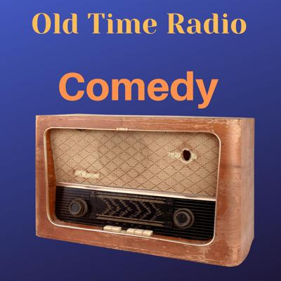 Old Time Radio Comedy