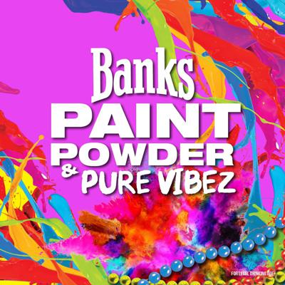 Cover art for Banks Beer 'Paint, Powder & Pure Vibes' 2021 - Level Vibes