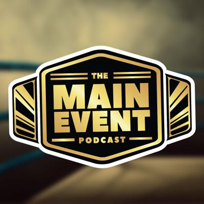 The Main Event Podcast