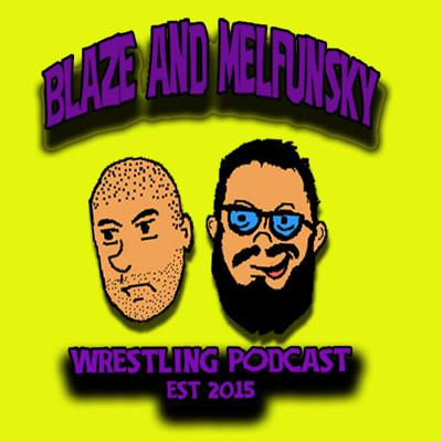 All Wrestling ....well most of the time.Follow us on Twitter @b_and_m_podcastand on facebook https://www.facebook.com/blaze.melfunsky