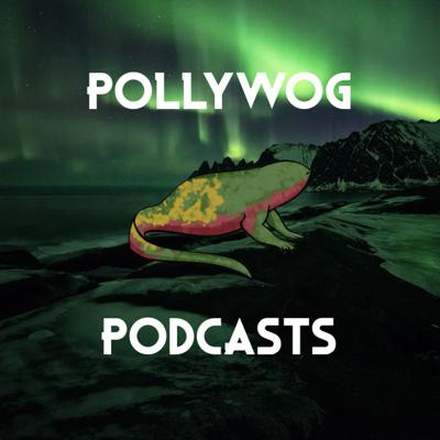 Pollywog Podcasts