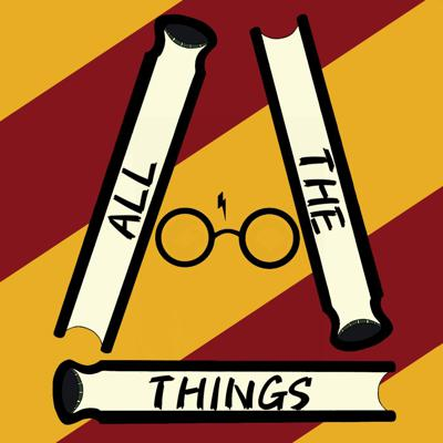 All The Things ~ Harry Potter