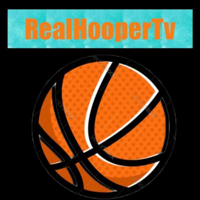 RealHooperTv Basketball Podcast