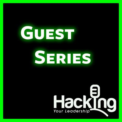 Hacking Your Leadership Podcast