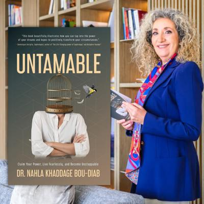 Cover art for Untamable with Dr. Nahla Khaddage Bou-Diab