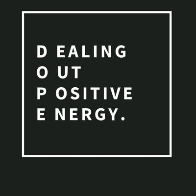 DOPE + Dealing Out Positive Energy®