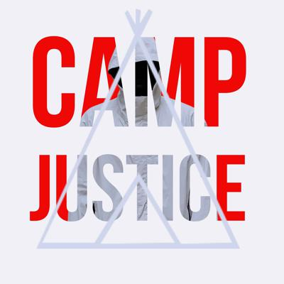 Camp Justice: Fight Against Police Brutality