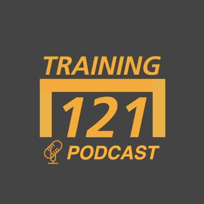 TRAINING121 PODCAST