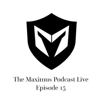 Cover art for The Maximus Podcast LIVE 15