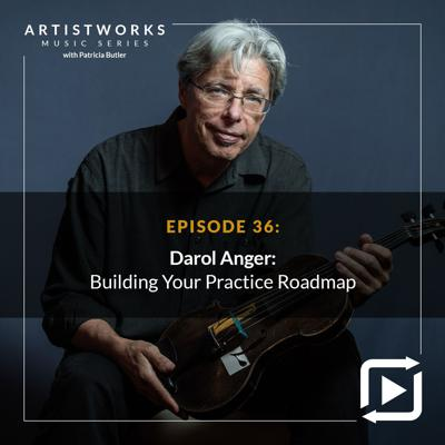Cover art for Building Your Practice Roadmap: Darol Anger