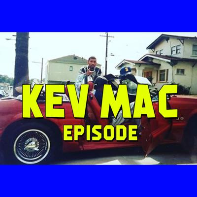 Cover art for Kev Mac Episode