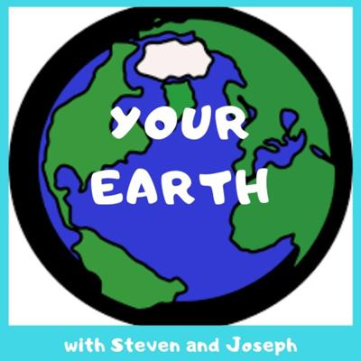 YOUR EARTH