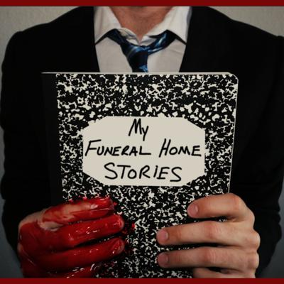 My Funeral Home Stories