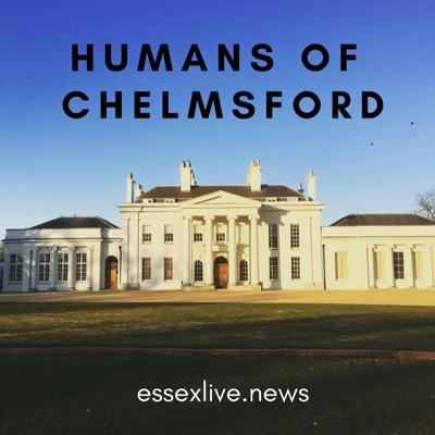Humans of Chelmsford