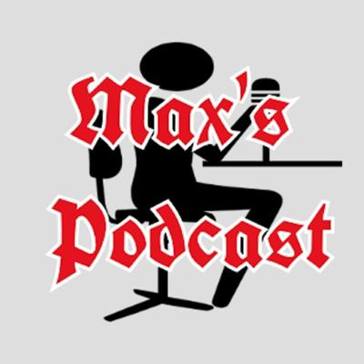 Max's Podcast's