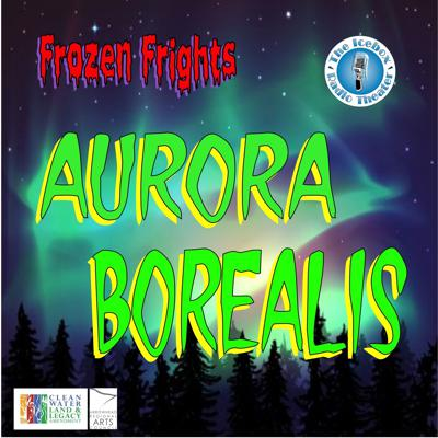 Cover art for Frozen Frights: Aurora Borealis,