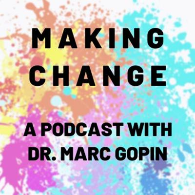 Welcome to Making Change: A podcast on positive change, the art and science of what needs to happen to make ourselves better, to make society better, and make the earth better.The human mind is the key to reacting in a more constructive way to current events and life's challenges. Not only can training our thinking help us understand what is happening, it gives us a path forward to change our lives, our communities, and our world for the better.Making Change is an exploration of neuroscience, ethics , politics, and best conflict resolution practices when it comes to the challenges and opportunities we have to build a better world.https://amzn.to/33qBKNc http://bit.ly/2pP6pF5 http://howtothinkandact.com/
