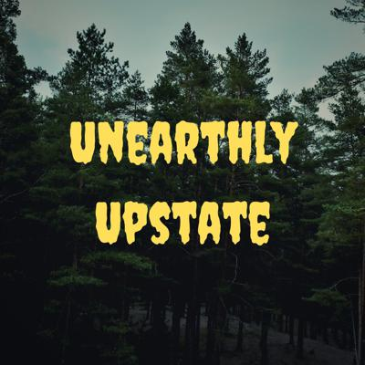 Unearthly Upstate