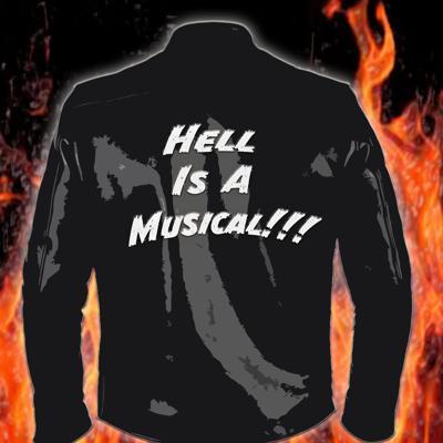 Hell Is A Musical