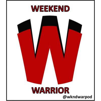 Weekend Warrior Podcast