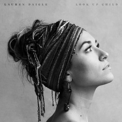 Cover art for MBM11 - Lauren Daigle - REVIEW Look Up Child