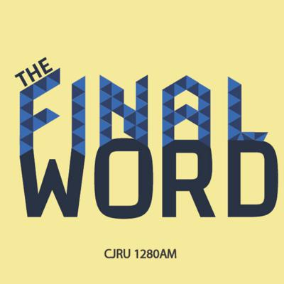 The Final Word...